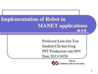 Implementation of Robot in                            MANET applications