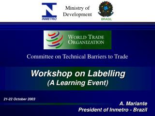 Workshop on Labelling (A Learning Event)