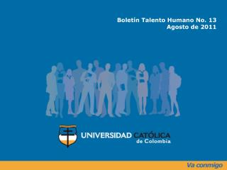 Boletín Talento Humano No. 13 Agosto de 2011