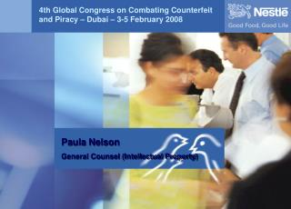 4th Global Congress on Combating Counterfeit and Piracy � Dubai � 3-5 February 2008