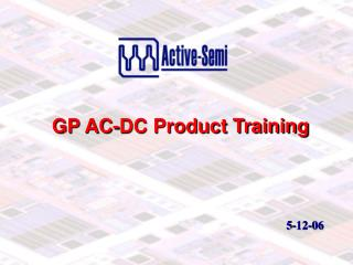 GP AC-DC Product Training