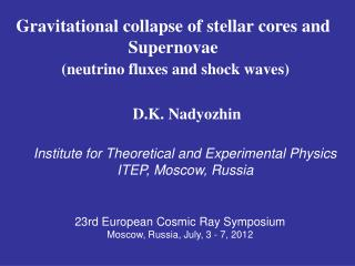 Gravitational collapse of stellar cores and Supernovae (neutrino fluxes and shock waves)