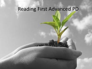 Reading First Advanced PD