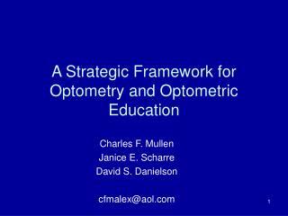 A Strategic Framework for Optometry and Optometric Education