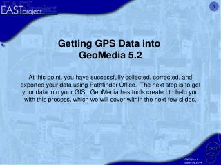 Getting GPS Data into  GeoMedia 5.2