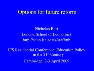 Options for future reform