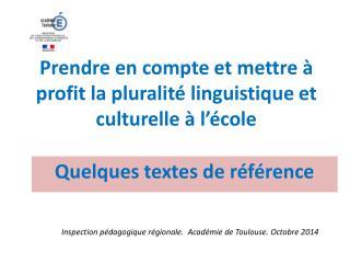 Prendre en compte  et  mettre à profit  la pluralité linguistique  et culturelle à  l'école