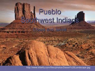 Pueblo Southwest Indians Chase and Jarrett