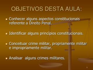 OBJETIVOS DESTA AULA: