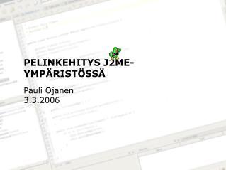 PELINKEHITYS J2ME-YMPÄRISTÖSSÄ
