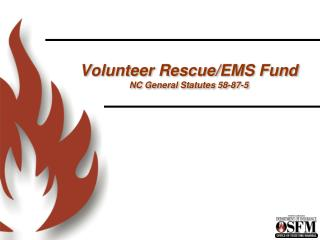 Volunteer Rescue/EMS Fund NC General Statutes 58-87-5