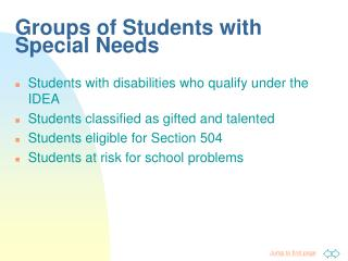 Groups of Students with Special Needs