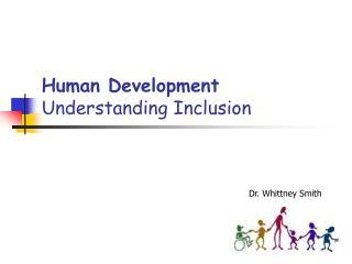 Human Development Understanding Inclusion