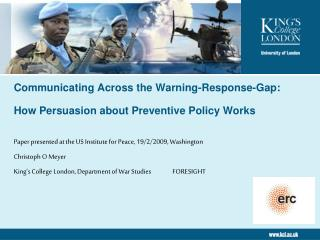 Communicating Across the Warning-Response-Gap:  How Persuasion about Preventive Policy Works