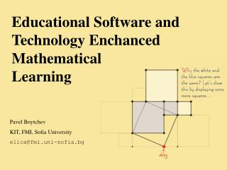 Educational Software and Technology Enchanced Mathematical Learning