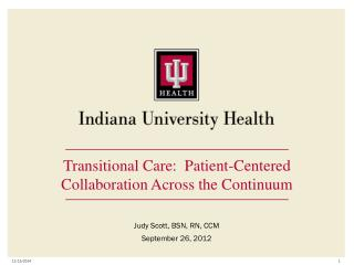 Transitional Care:  Patient-Centered Collaboration Across the Continuum