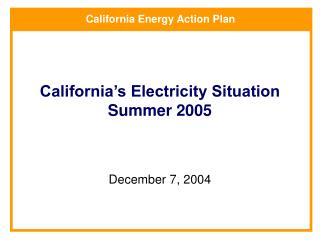 California's Electricity Situation Summer 2005