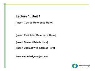 Lecture 1: Unit 1
