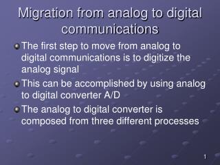 Migration from analog to digital communications