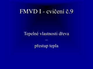 FMVD I - cvičení č.9