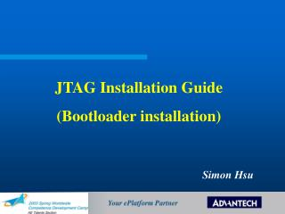 JTAG Installation Guide (Bootloader installation)