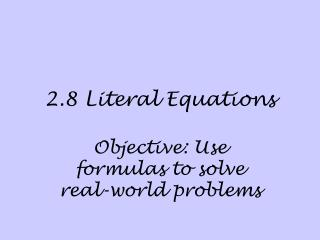 2.8 Literal Equations