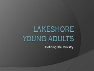 Lakeshore  Young Adults