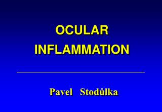 OCULAR INFLAMMATION