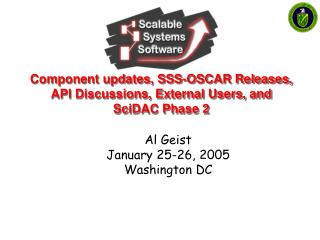 Component updates, SSS-OSCAR Releases, API Discussions, External Users, and SciDAC Phase 2