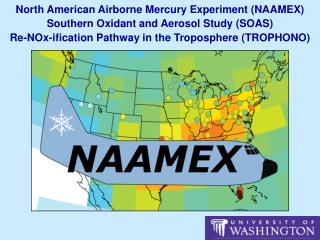 North  American Airborne Mercury  Experiment (NAAMEX) Southern Oxidant and Aerosol Study (SOAS)