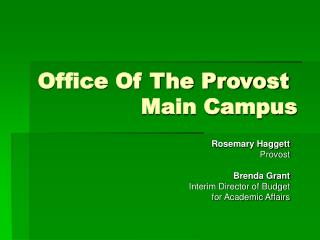 Office Of The Provost   Main Campus
