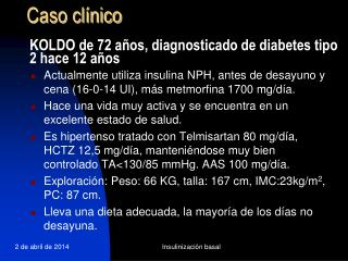 KOLDO de 72 a os, diagnosticado de diabetes tipo 2 hace 12 a os