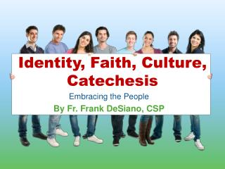 Embracing the People By Fr. Frank DeSiano, CSP