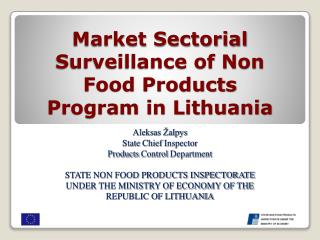 Market Sectorial Surveillance of Non Food Products Program in Lithuania