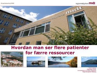 Hvordan man ser flere patienter for færre ressourcer