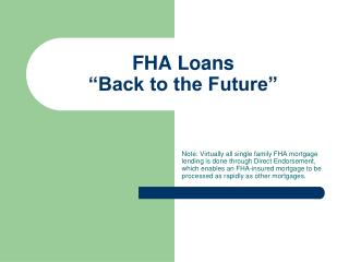"FHA Loans ""Back to the Future"""