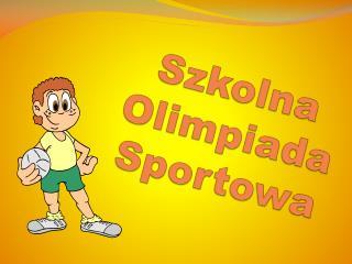 Szkolna Olimpiada Sportowa