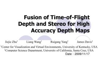 Fusion of Time-of-Flight Depth and Stereo for High Accuracy Depth Maps