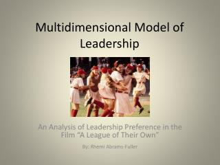 Multidimensional Model of Leadership
