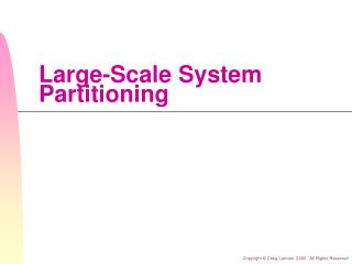 Large-Scale System Partitioning