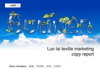 Luo lai textile marketing copy report