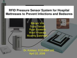RFID Pressure Sensor System for Hospital Mattresses to Prevent Infections and Bedsores