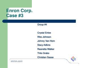 Enron Corp.   Case 3