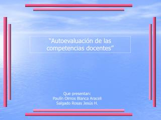 """""""Autoevaluación de las competencias docentes"""""""