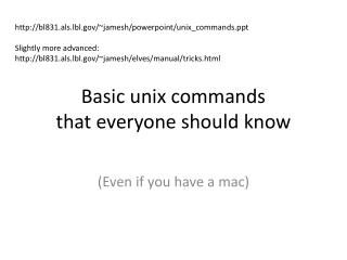 Basic unix commands  that everyone should know
