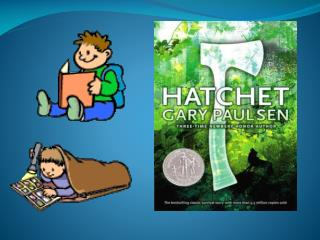 Hatchet is a book  about…….