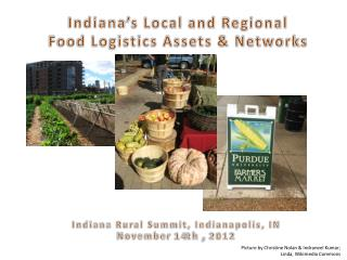 Indiana's Local and Regional  Food Logistics Assets & Networks