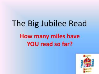The Big Jubilee Read
