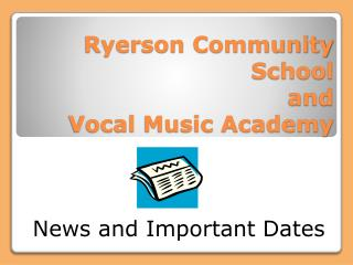 Ryerson Community School and Vocal Music Academy