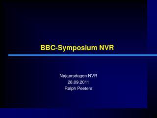 BBC-Symposium NVR